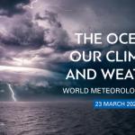 Свјетски метеоролошки дан 2021 ‒ Океан, наша клима и вријеме